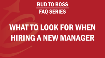 FAQ Series: What to Look For When Hiring a New Manager
