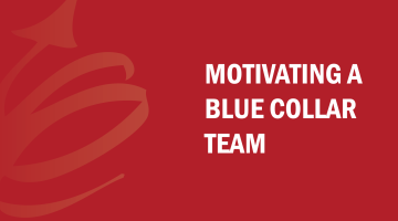 Find out how to motivate a blue collar team with Bud to Boss and Kevin Eikenberry