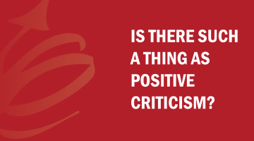 Is there such a thing as positive criticism? Find out with this episode of Bud to Boss with Kevin Eikenberry.