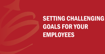 How do you go about setting challenging goals for your employees? Find out in this video with Bud to Boss co-founder, Kevin Eikenberry.