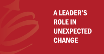 A Leader's Role in Unexpected Change with Bud to Boss and Kevin Eikenberry